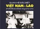 """Ra mắt sách """"Quan hệ đặc biệt Việt Nam- Lào"""""""