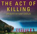 """Trình chiếu phim tài liệu """"The Act of Killing"""""""