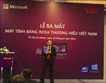 Máy tính bảng Windows thương hiệu Việt đầu tiên ra mắt