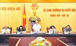 Khai mạc Phiên họp thứ 30, Ủy ban Thường vụ Quốc hội Khóa XIII
