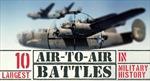 10 trận không chiến lớn nhất trong lịch sử quân sự
