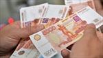 Nga: Đồng ruble đang bị định giá thấp
