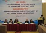 Xây dựng chính sách phát triển thị trường mỹ thuật Việt Nam