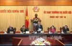 Khai mạc Phiên họp thứ 33, Ủy ban Thường vụ Quốc hội Khóa XIII