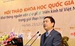 Khơi thông nguồn vốn cho phát triển kinh tế Việt Nam