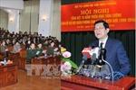 Chủ tịch nước dự hội nghị 15 năm tăng cường Bộ đội biên phòng biên giới