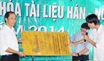 Số hóa 40.000 trang tài liệu Hán - Nôm
