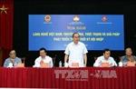 Chăm lo cho làng nghề vì kinh tế và văn hóa đất Việt