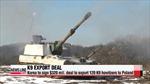 Hàn Quốc sản xuất khung pháo tự hành K-9 đầu tiên cho Ba Lan