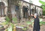 Cụm nhà cổ Thanh Phú Long nguy cơ thành phế tích