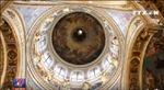 Thăm nhà thờ mái vòm lớn nhất nước Nga