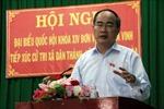 Đồng chí Nguyễn Thiện Nhân tiếp xúc cử tri tỉnh Trà Vinh