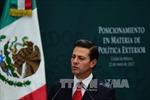 Mexico dọa rời khỏi NAFTA nếu không đạt được lợi ích