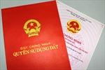 Cấp 'sổ đỏ' tại Hà Nội: Không thể trì hoãn