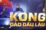 'Kong: Đảo đầu lâu' lập kỷ lục doanh thu hơn 62 tỷ đồng trong 3 ngày cuối tuần