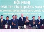 Thủ tướng dự Hội nghị xúc tiến đầu tư tỉnh Quảng Nam năm 2017