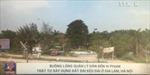 Hà Nội: Buông lỏng quản lý gây vi phạm đất đai kéo dài ở Đa Tốn