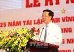 Kỷ niệm 25 năm tái lập tỉnh Vĩnh Long
