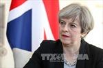 Thủ tướng Theresa May: Anh không chấp nhận một 'thỏa thuận tồi'