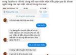 Chiêu lừa mới: Hacker tài khoản Facebook, nhờ nhận tiền qua tài khoản để lừa đảo
