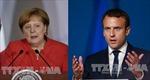 Pháp, Đức ủng hộ EU có cách tiếp cận mạnh mẽ hơn trong thương mại