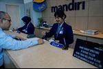 Ngân hàng Mandiri của Indonesia sắp mở chi nhánh tại Việt Nam