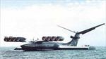 Nga tái sản xuất tàu đệm khí khổng lồ Ekranoplan