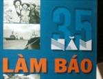 """Nhà báo Đoàn Việt với tác phẩm """"35 năm làm báo"""""""