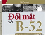 """""""Đối mặt với B-52"""": Tái hiện những khoảnh khắc hào hùng"""