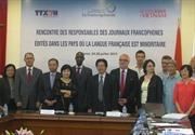 Hội nghị lãnh đạo các tờ báo Pháp ngữ tại các các nước ít sử dụng tiếng Pháp