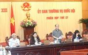 Khai mạc phiên họp thứ 27 Ủy ban Thường vụ Quốc hội