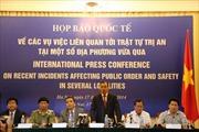 Việt Nam không cho phép hành vi phá hoại nhằm vào doanh nghiệp nước ngoài