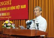 Tổng Liên đoàn Lao động Việt Nam phản đối Trung Quốc