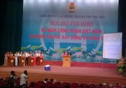 """Hội thi """"85  năm công đoàn Việt Nam – 60 năm thủ đô xây dựng và phát triển"""""""