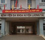 Đình chỉ công tác Giám đốc Bệnh viện Đa khoa huyện Lương Tài