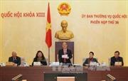 Khai mạc Phiên họp thứ 36 Ủy ban Thường vụ Quốc hội