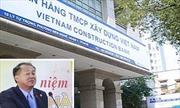 Hoàn tất kết luận điều tra sai phạm ở Ngân hàng Xây dựng Việt Nam
