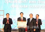 Thủ tướng dự kỷ niệm 110 năm phủ lỵ Tam Kỳ
