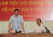 TP HCM nỗ lực xây dựng chính quyền vì nhân dân