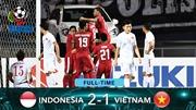 Phung phí nhiều cơ hội, Việt Nam thất thủ trước Indonesia