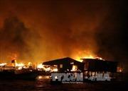Cháy kinh hoàng tại Khánh Hòa, nhiều căn nhà ven cửa sông Cái bị thiêu rụi