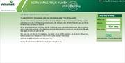 Vietcombank tiếp tục cảnh báo về lừa đảo qua internet banking
