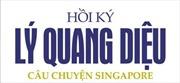Ra mắt bộ hồi ký của nguyên Thủ tướng Singapore Lý Quang Diệu