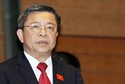 Sẽ trình Quốc hội xem xét tư cách đại biểu của ông Võ Kim Cự