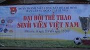 Khai mạc Đại hội thể thao sinh viên Việt Nam 2017 tại Moskva