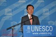 Việt Nam lần đầu tranh cử Tổng Giám đốc UNESCO