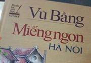 Khẩn trương thu hồi cuốn sách 'Món ngon Hà Nội' của NXB Dân trí