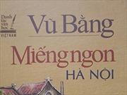 'Miếng ngon Hà Nội' có nội dung phản động, NXB Dân trí nói gì?