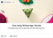 Facebook chúc mừng ngày Tết Đoan Ngọ