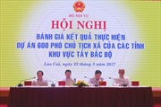 Dự án 600 Phó Chủ tịch xã tại Lào Cai: Bố trí 'đúng người, đúng việc'